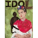 Frida Kahlo. Seria idol