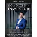 Nowoczesny inwestor Jak skutecznie zarabiać na nieruchomościach