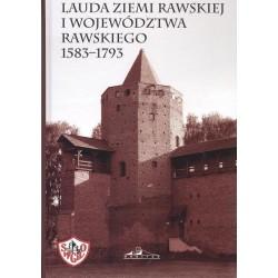 Lauda ziemi rawskiej i woj. rawskiego 1583-1793