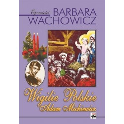 Wigilie polskie. Adam Mickiewicz