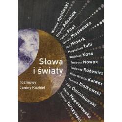 Słowa i świat Rozmowy Janiny Koźbiel
