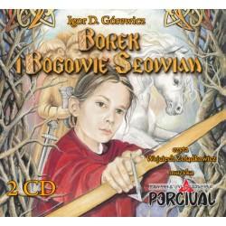 Igor D. Górewicz + Percival - Borek i Bogowie Słowian (audiobook, 2 CD)