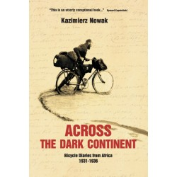 Across The Dark Continent. Bicycle Diaries from Africa 1931-1936