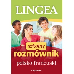 Szkolny rozmównik polsko-francuski