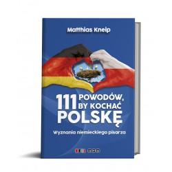 111 powodów, by kochać Polskę