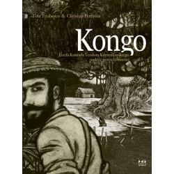 Kongo Józefa Konrada Teodora Korzeniowskiego podróż przez ciemności