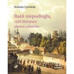Baśń Niepodległa Czyli Literatura Okresu Zzaborów