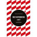 Moje Wspomnienia Stanisław Wojciechowski T.1-2