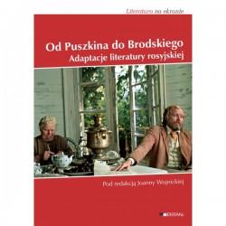 Od Puszkina do Brodskiego Adaptacje literatury Rosyjskiej