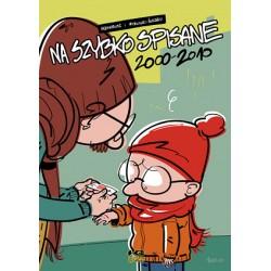 Na szybko spisane 2000–2010