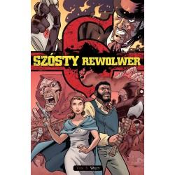Szósty rewolwer - 3 - Więzy