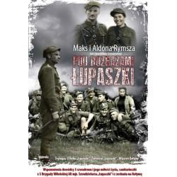 Pod rozkazami Łupaszki - oprawa twarda
