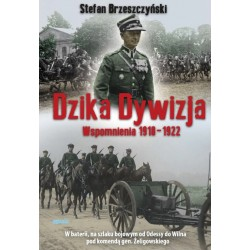 Dzika Dywizja : wspomnienia z lat 1918-1922 - oprawa twarda