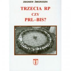 Trzecia RP czy PRL-BIS