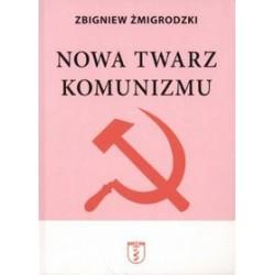 Nowa twarz komunizmu