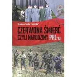 Czerwona śmierć narodziny PRL-U tw.