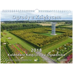 Ogrody z księżycem 2018 Kalendarz Księżycowy Ogrodnika