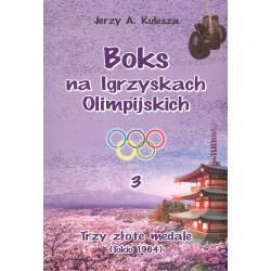 Boks na igrzyskach olimpijskich 3. Trzy złote medale