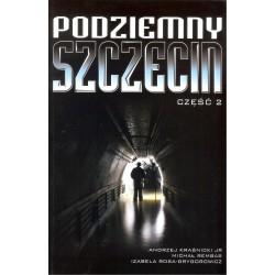 Podziemny Szczecin cz.2