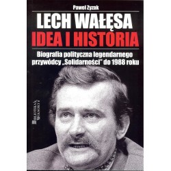 LECH WAŁĘSA IDEA I HISTORIA (3S MEDIA)