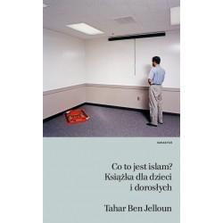 Co to jest Islam? Książka dla dzieci i dorosłych Wyd.2