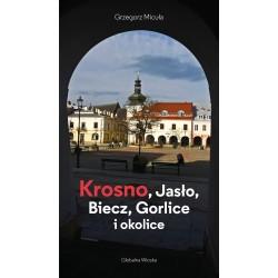 Krosno,Jasło,Biecz,Gorlice i okolice