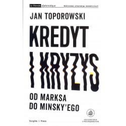 Kredyt i kryzys. Od Marksa do Minskyego
