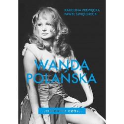 Cudowny czas. Wanda Polańska
