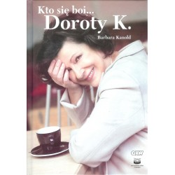 Kto się boi Doroty K.