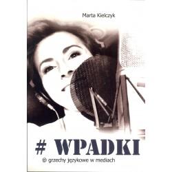 Wpadki  Grzechy językowe w mediach