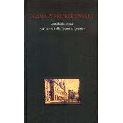 Dramaty Modrzejewskiej 1. Antologia sztuk napisanych dla Teatru w Legnicy