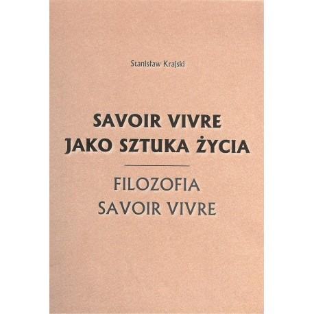 Savoir vivre jako sztuka życia