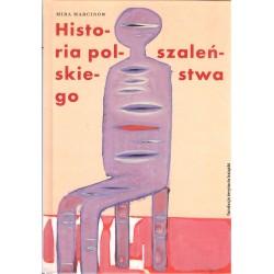 Historia polskiego szaleństwa