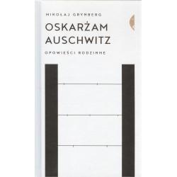 Oskarżam Aushwitz Wyd. 2/2018