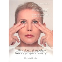 Lifting bez skalpela - trening mięśni twarzy