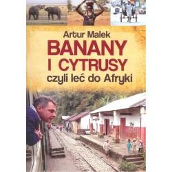Banany i cytrusy czyli leć do Afryki