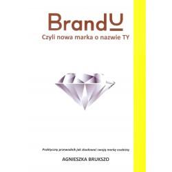 BrandU czyli nowa marka o nazwie Ty