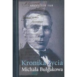 Kronika życia Michała Bułgakowa