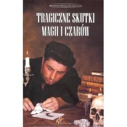 Tragiczne skutki magii i czarów