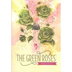 The green roses