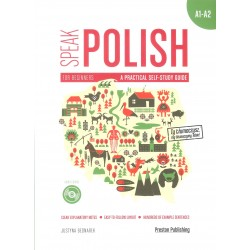Speak polish. A practical self-study guide. A1-A2