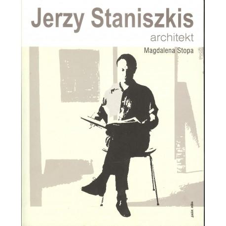 Jerzy Staniszkis. Architekt
