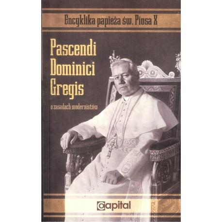 Pascendi Dominici gregis (O zasadach modernistów)