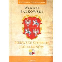Pierwsze stulecie Jagiellonów