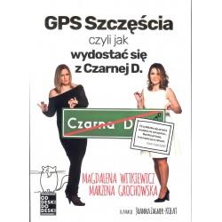 GPS Szczęścia czyli jak wydostać się z Czarnej D.