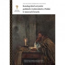 Katalog dzieł artystów polskich i żydowskich z Polski w muzeach Izraela
