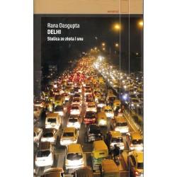 Delhi. Stalica ze złota i snu