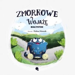 Zmorkowe Wojaże. Białystok