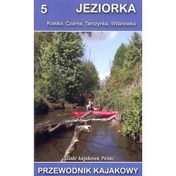 Jeziorka. Szlaki kajakowe Polski