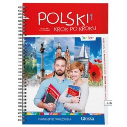 Polski krok po kroku. Junior 1 Podręcznik nauczyciela